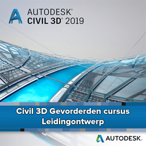 Civil 3D Gevorderden cursus Leidingontwerp